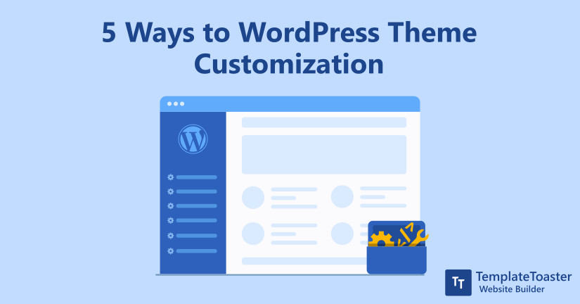 5 Ways to WordPress Theme Customization