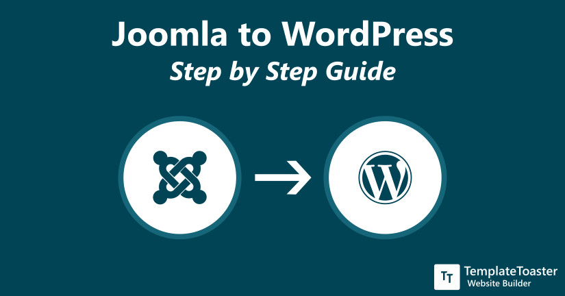 Joomla to WordPress Step by Step Guide