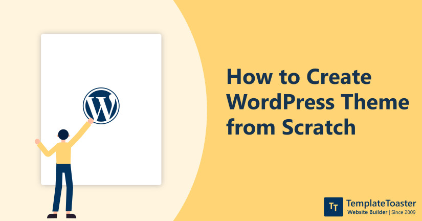 Create WordPress Theme from Scratch