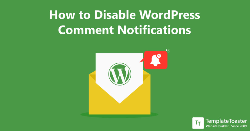 How to Disable WordPress Comment Notifications