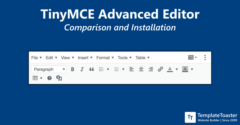TinyMCE Advanced Editor- Comparison and Installation