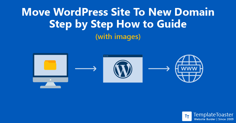 How To Move WordPress Site To New Domain