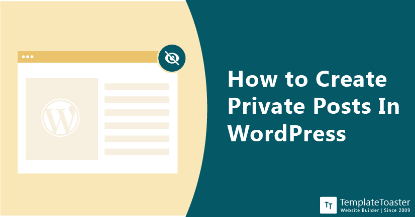 How to Create Private Posts In WordPress