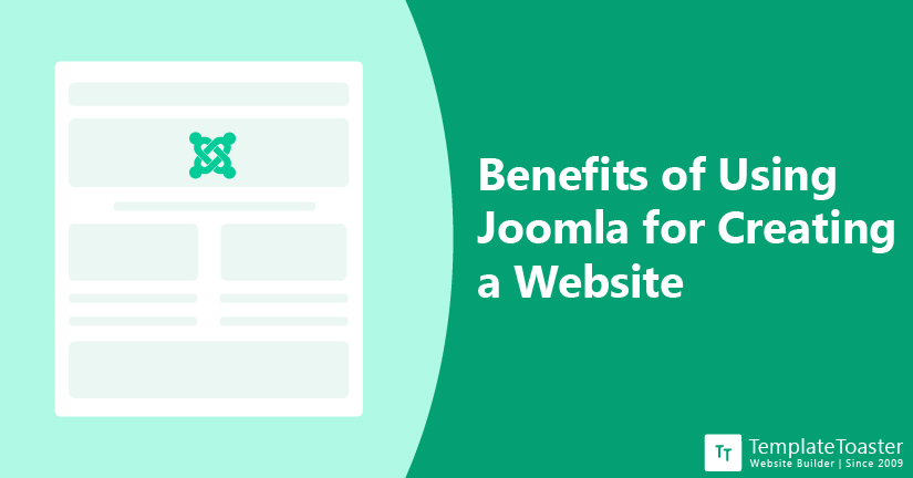 Benefits of Using Joomla for Creating a Website