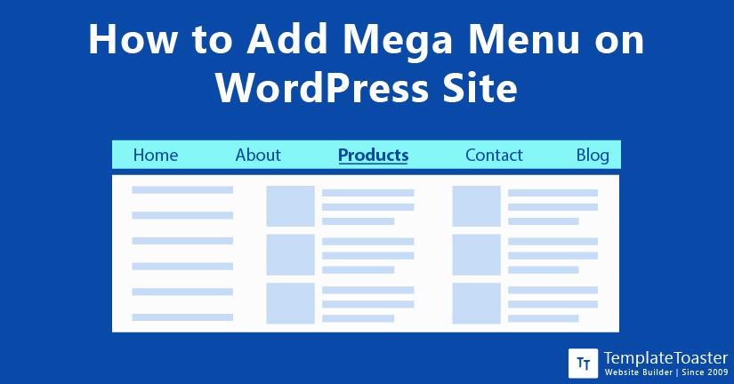 How to Add Mega Menu on WordPress