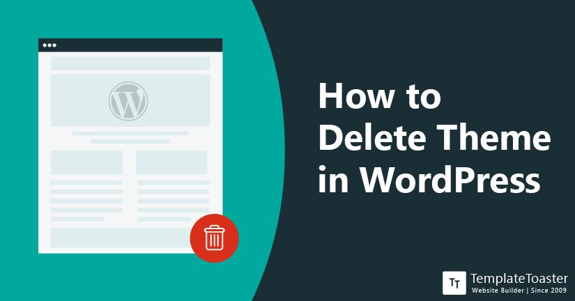 How to Delete Theme in WordPress