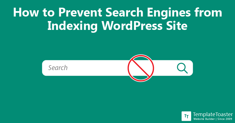 How to Prevent Search Engines from Indexing WordPress Site