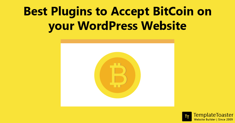 Best Plugins to Accept BitCoin on your WordPress Website