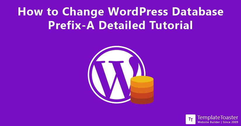How to Change WordPress Database Prefix A Detailed Tutorial