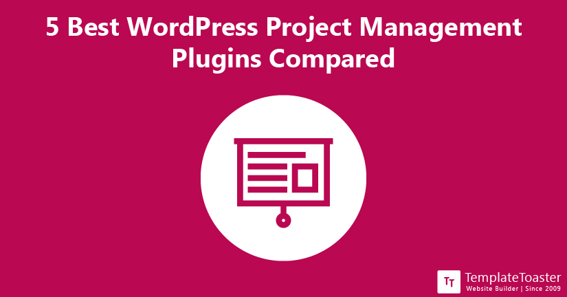 5 Best WordPress Project Management Plugins Compared
