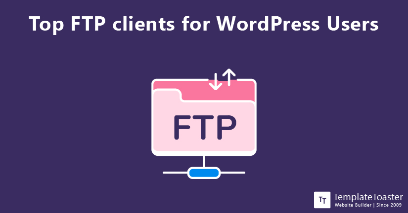 Top FTP clients for WordPress Users
