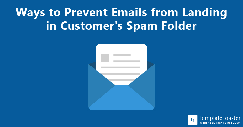 Ways to Prevent Emails from Landing in Customer's Spam Folder