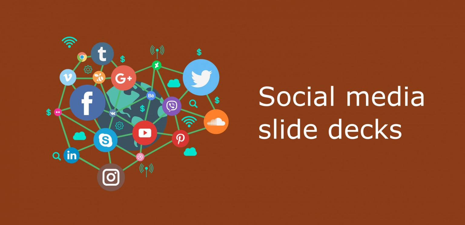 Social media slide decks