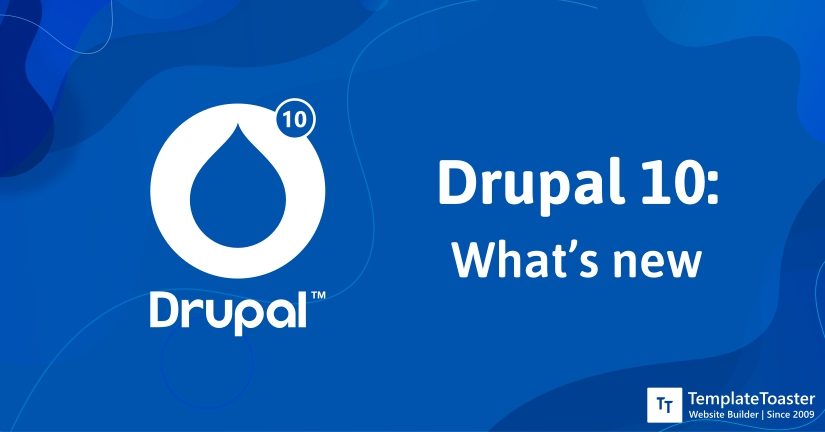 Drupal 10 What's New